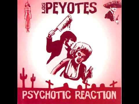 Los Peyotes - Psychotic reaction - FULL ALBUM