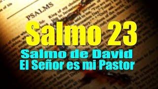 SALMO 23 EL SEÑOR ES MI PASTOR ORACIÓN PODEROSA