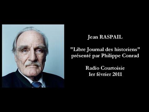 Jean RASPAIL (Radio Courtoisie, 2011)