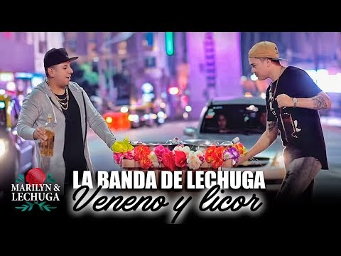 La Banda De Lechuga - Veneno Y Licor (Agrupación Marilyn) Video Oficial 2018