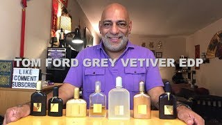 Tom Ford Grey Vetiver Eau de Parfum (2009) REVIEW + 10ml Decant GIVEAWAY (CLOSED)