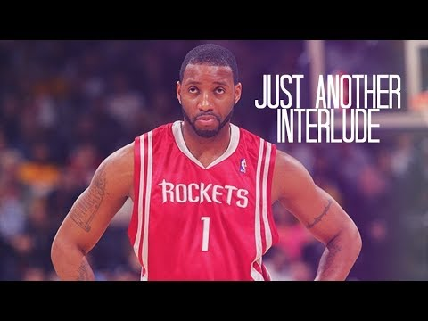Tracy McGrady  Just Another Interlude