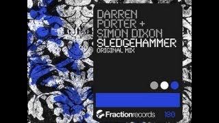 Darren Porter + Simon Dixon - Sledgehammer (Original Mix)
