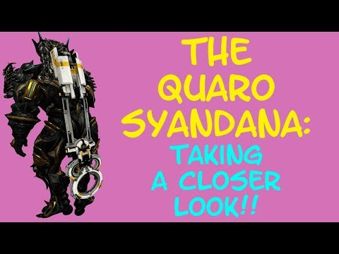 Warframe - THE QUARO SYANDANA: Lets Take A Closer Look! thumbnail