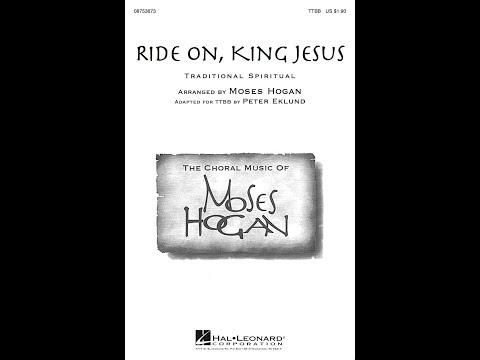 Ride On, King Jesus (TTBB) - Arranged by Moses Hogan