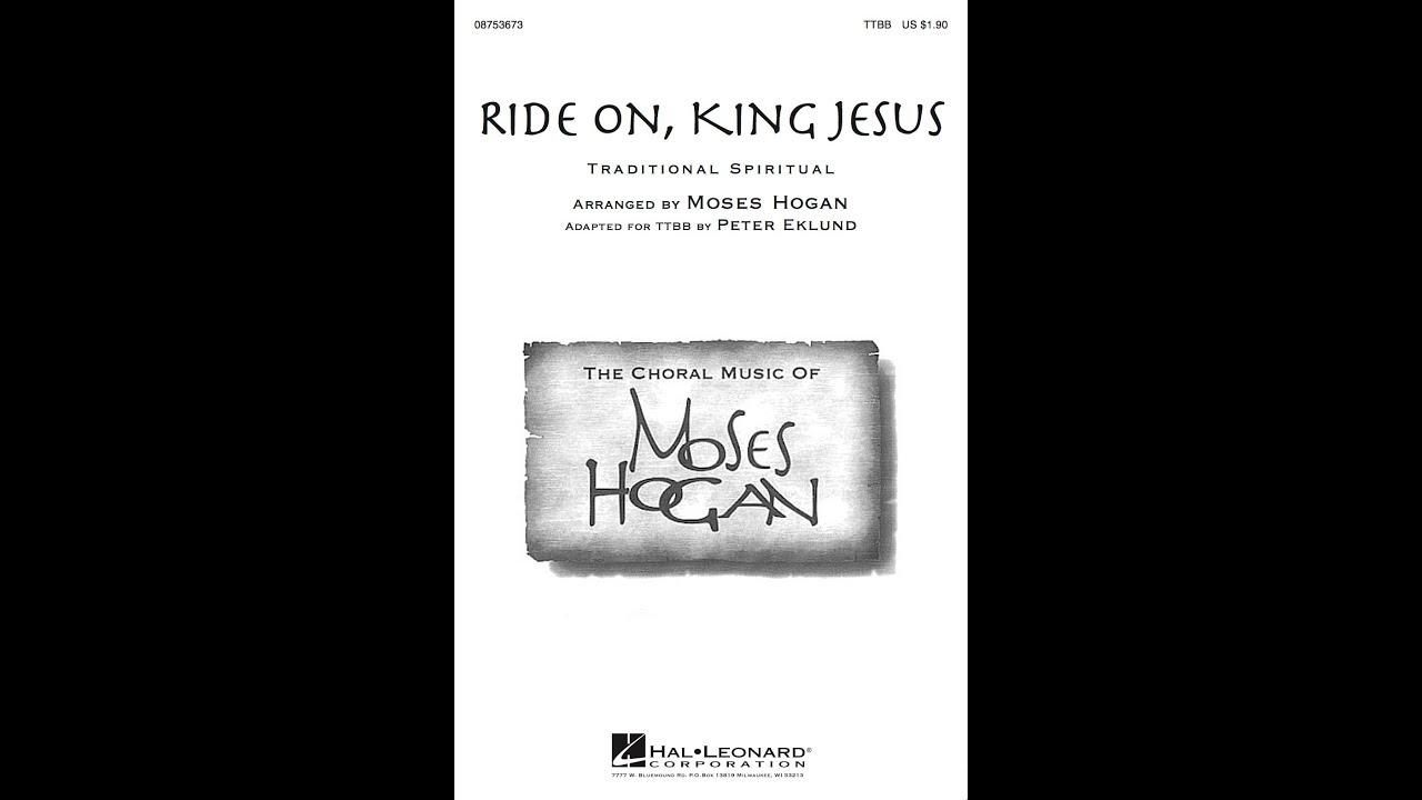 Ride On, King Jesus (TTBB Choir) - Arranged by Moses Hogan