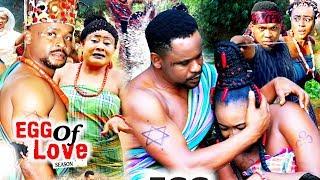 EGG OF LOVE SEASON 8 {NEW MOVIE} -  NEW MOVIE|2020 LATEST NIGERIAN NOLLYWOOD MOVIE
