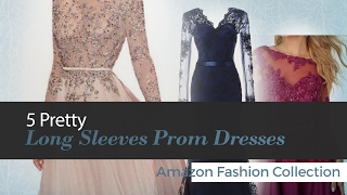 Pretty Long Sleeves Prom Dresses Collection