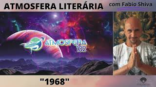 1968: O ANO QUE NÃO TERMINOU – Zuenir Ventura