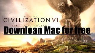 TUTORIAL How to download Civilization VI free for Mac (multi-language)