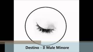 Destino - Il Male Minore