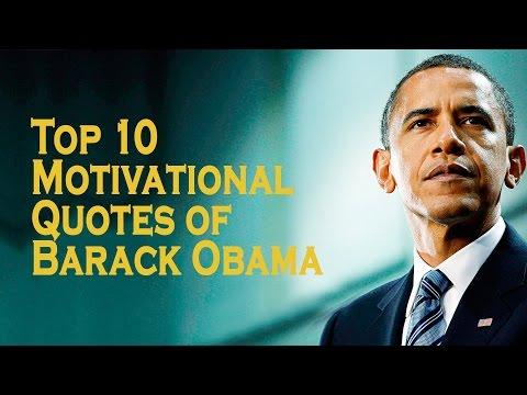 Top 10 Motivational Quotes of Barack Obama – Motivational Video
