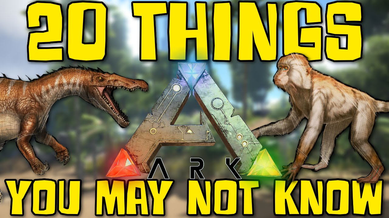 20 things you may not know about ark survival evolved youtube malvernweather Image collections