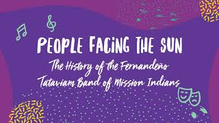 People Facing the Sun: The History of the Fernandeno Tataviam Band of Mission Indians