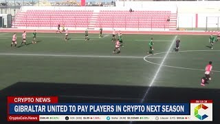 Gibraltar United Football Club Will Pay Players In Crypto Next Season