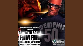 Download Video Get With Some Pimpin' (feat. 8ball) MP3 3GP MP4