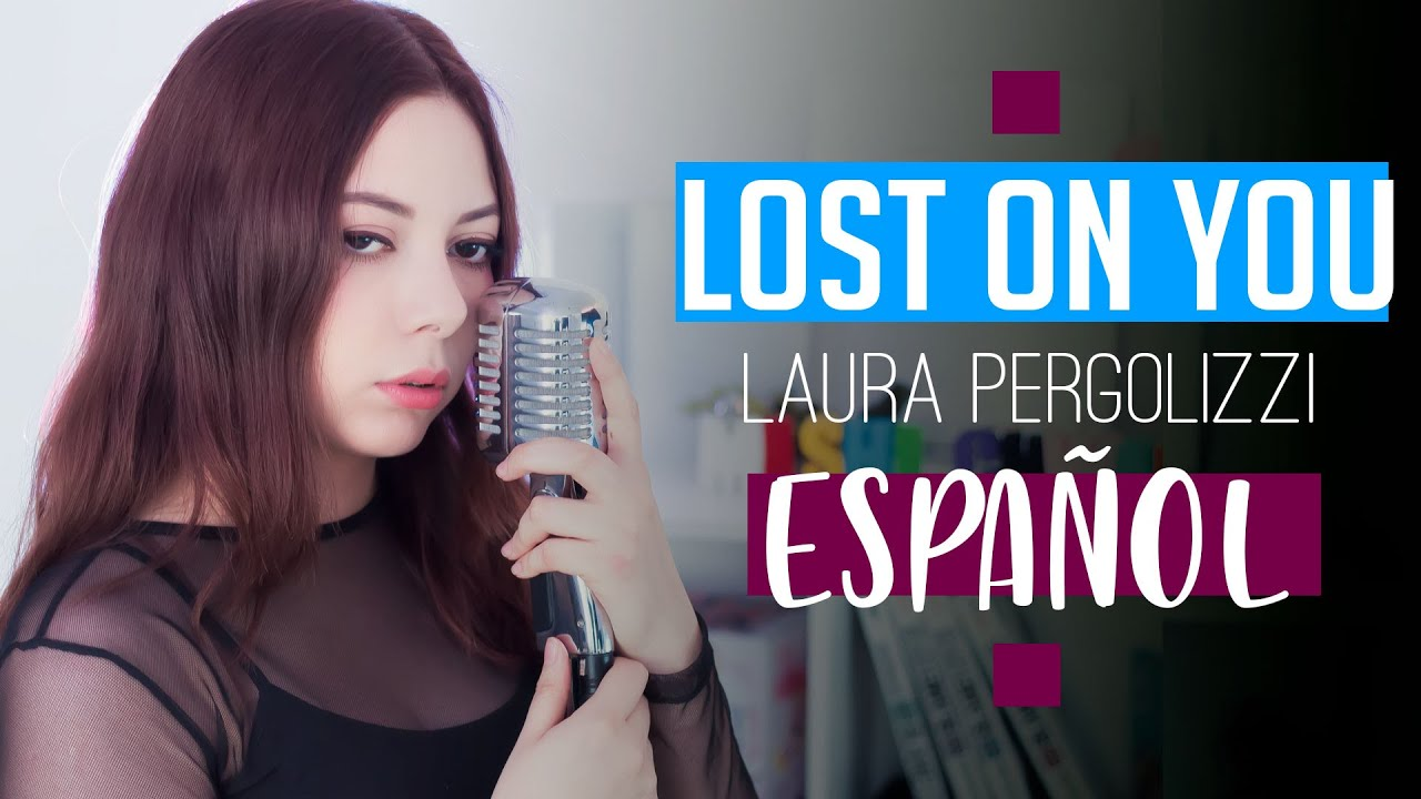 Download LP ♥ Lost On You ♥ Cover Español by Mishi