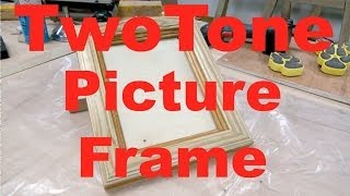 How To Make A Two Tone Picture Frame