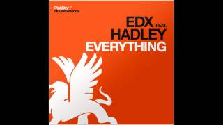 edx ft hadley everything cazzette remix 720p