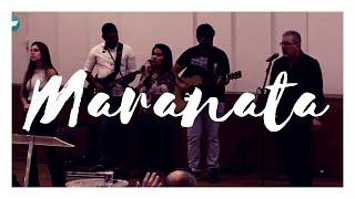 Maranata | Minitério do Louvor da IPPenha