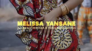 BERCY MWANA #LIMBISA FEAT MELISSA & YORO BEAU SWAGG 🔥🔥🔥