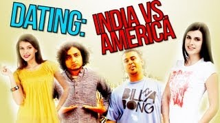DATING: Indian Vs American (How Indian Guys Hit on Women)