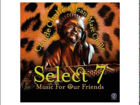 Claude Challe, Jean-Marc Challe -- Select 7 - Music For Our Friends (2014), Dj Ham H - Mystic World