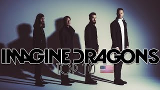Top 10 Songs by Imagine Dragons (so far!)