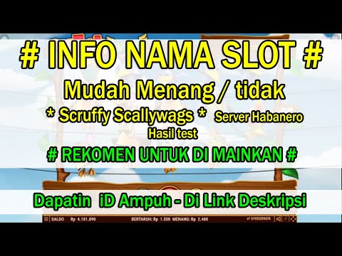 bocoran-slot-game---scruffy-scallywags---server-habanero---cek-deskripsi-hasil-penilaian