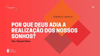 Culto Matutino | 14.03.2021 | Pr. Samuel Vieira