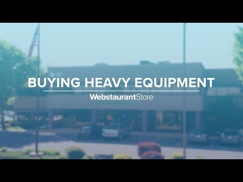 Buying Heavy Equipment On WebstaurantStore