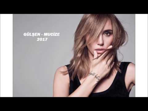 Gülşen - Mucize (2017)