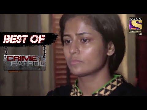 Best Of Crime Patrol - Crowd - Full Episode
