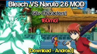 Bleach VS Naruto 2.6 MOD 60+ New Characters (Android) [DOWNLOAD]