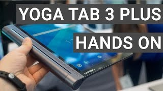 Lenovo Yoga Tab 3 Plus Hands On & Quick Review