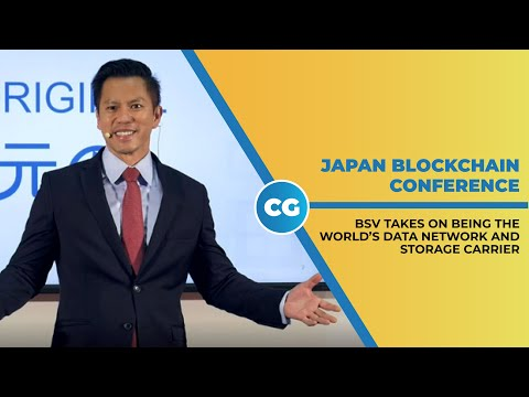 Blockchain Japan Conference 2019: Bitcoin SV will become world's new data network, storage carrier