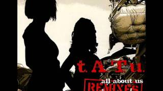 t.A.T.u. -  All About Us (The Lovemakers Mix)