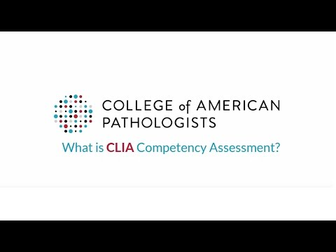 CAP Competency Assessment Program: What is CLIA Competency Assessment?