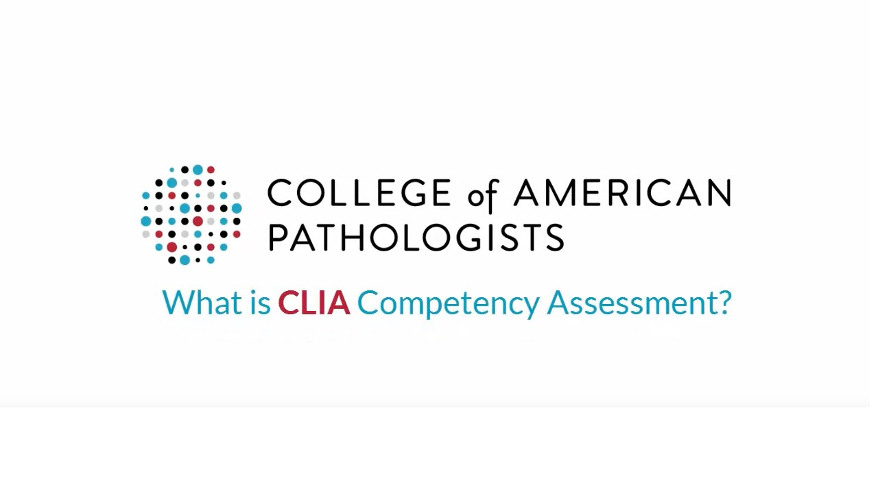 CAP Competency Assessment Program  What is CLIA Competency Assessment  78d377a3a93