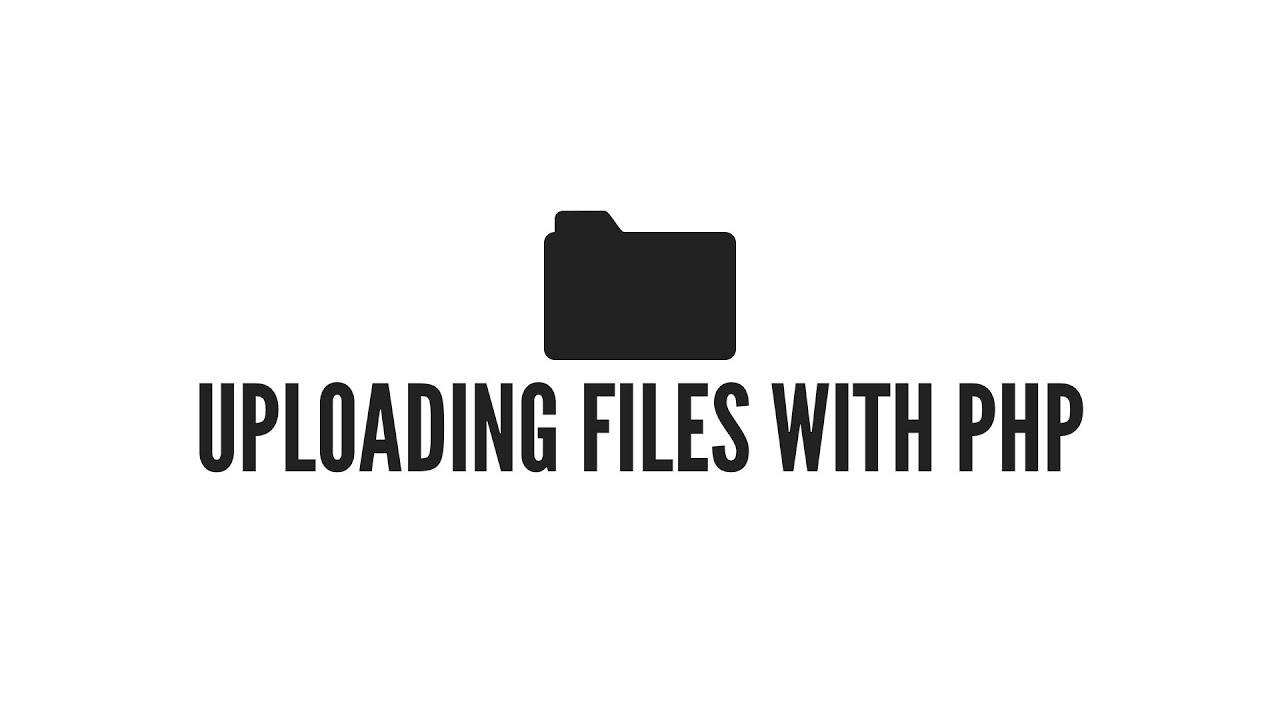 Php File Uploading Youtube
