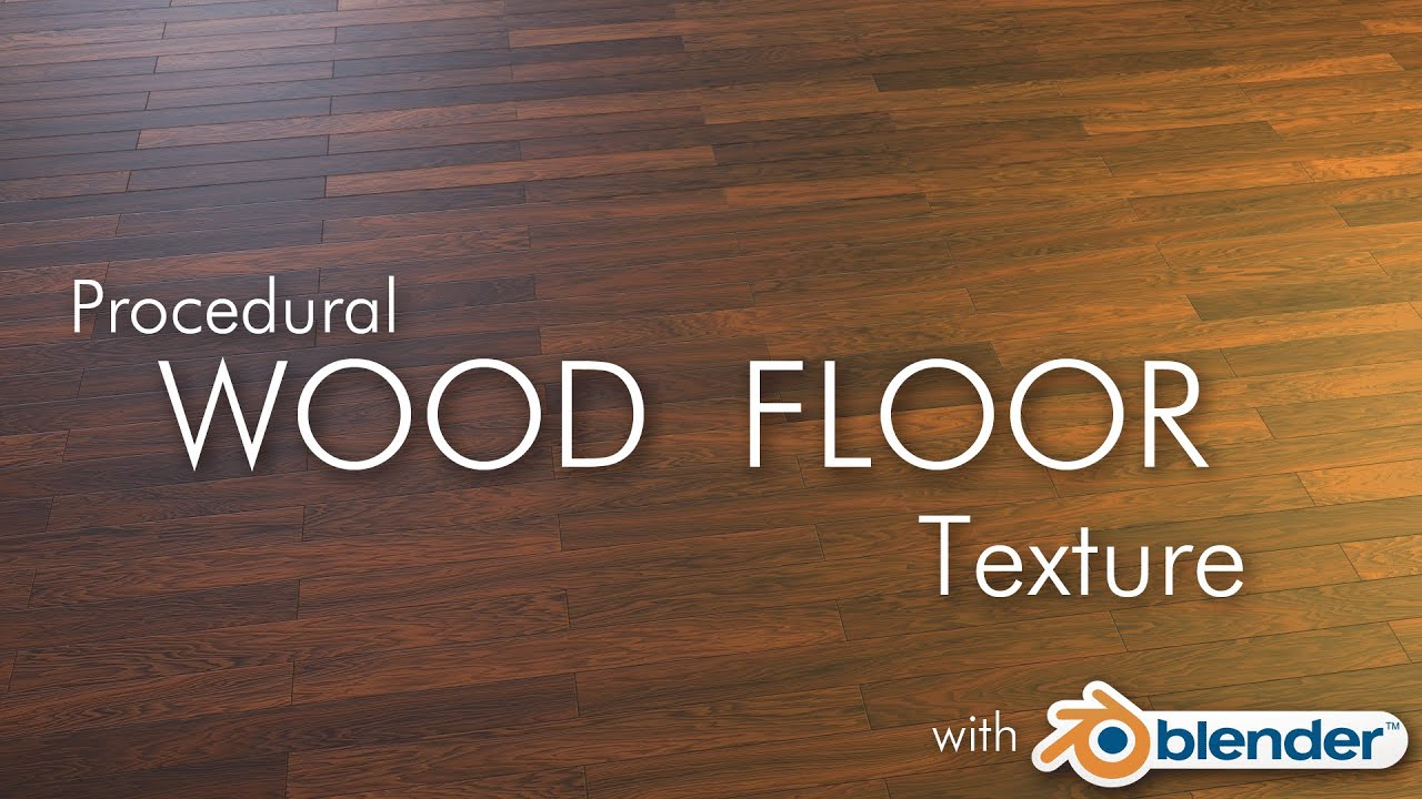 Blender Cycles Procedural Wood Floor Texture Youtube