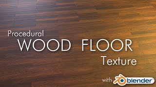 Blender Cycles: Procedural Wood Floor Texture