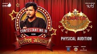 Comedy Champion - Physical Audition Pranesh Gautam Dharan