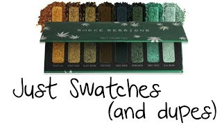 Just Swatches (and Dupes) - Melt Cosmetics - Smoke Sessions