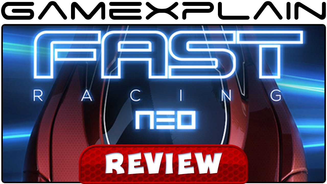 Fast Racing Neo - Video Review