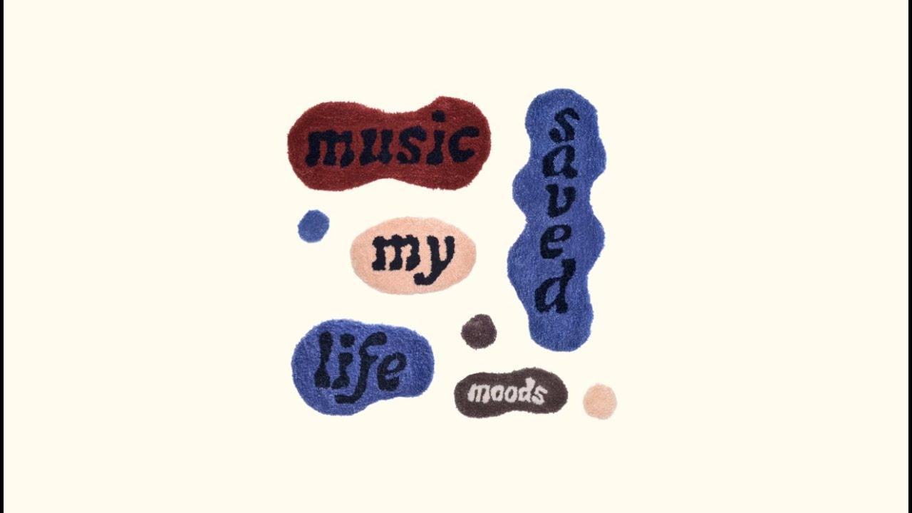 Moods - Music Saved My Life