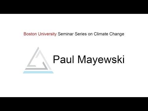 Paul Mayewski - BU Seminar Series on Climate Change