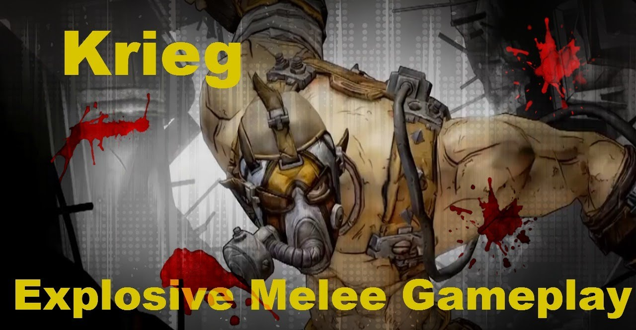 Borderlands 2 Krieg Explosive Melee Gameplay