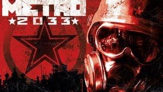 Metro 2033 PC Gameplay