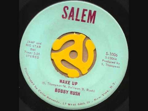 Bobby Rush - WAKE UP